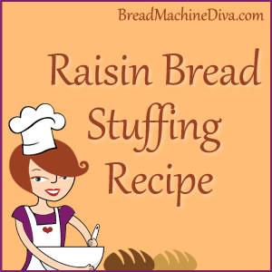 Raisin Bread Stuffing