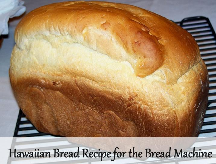 Hawaiian Bread Recipe - Sweet bread