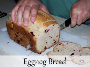Eggnog bread recipe