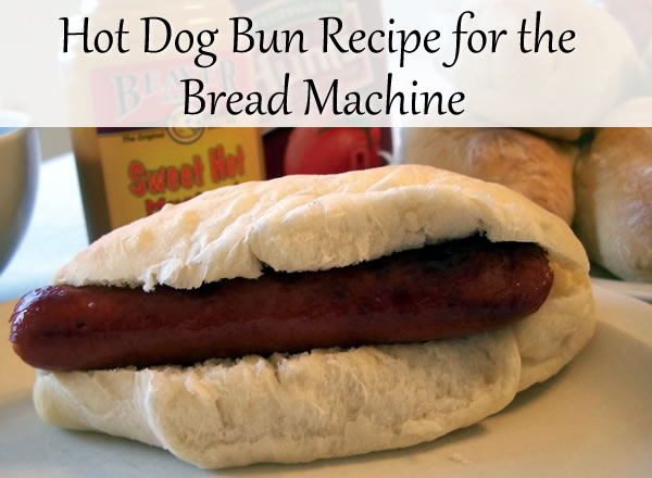 Bread Machine Recipe Hot Dog Buns