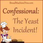 Yeast Incident