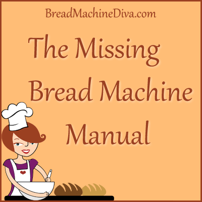 the missing bread machine manual bread machine recipes