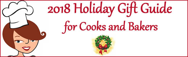 2018 Gift Guide for Cooks and Bakers